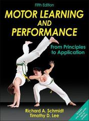 Motor Learning and Performance, Fifth Edition 5th Edition 9781450469098 1450469094