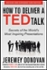 How to Deliver a TED Talk, Revised and Expanded New Edition