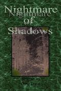 Nightmare of Shadows 0 9780615150086 061515008X