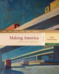 Making America 5th edition 9780618471416 0618471413