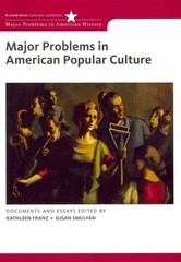 Major Problems in American Popular Culture 1st edition 9780618474813 0618474811