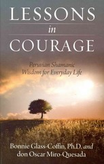 Lessons in Courage 1st Edition 9781937907181 193790718X