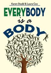 Everybody Is a Body 1st Edition 9781457518508 1457518503