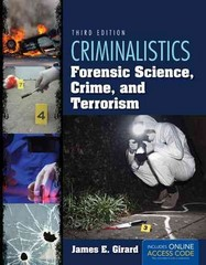 Criminalistics: Forensic Science, Crime, and Terrorism 3rd Edition 9781449691806 1449691803