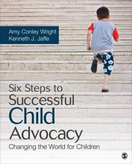 Six Steps to Successful Child Advocacy 1st Edition 9781452260945 145226094X