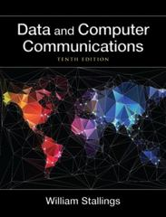 Data and Computer Communications 10th Edition 9780133506488 0133506487