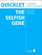 Quicklet on Richard Dawkins' The Selfish Gene (CliffNotes-like Book Summary & Analysis) 1st Edition 9781614646280 1614646287