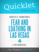 Quicklet on Fear and Loathing in Las Vegas by Hunter S. Thompson 1st Edition 9781614647829 1614647828