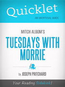 Quicklet on Mitch Albom's Tuesdays with Morrie 1st Edition 9781614644590 1614644594