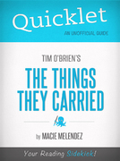 Quicklet on The Things They Carried by Tim O'Brien 1st Edition 9781614641865 1614641862