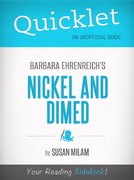 Quicklet On Nickel And Dimed By Barbara Ehrenreich 1st Edition 9781614641186 1614641188