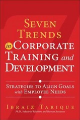 Seven Trends in Corporate Training and Development 1st Edition 9780133138887 0133138887