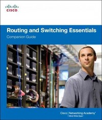 Routing and Switching Essentials 1st Edition 9781587133183 1587133180