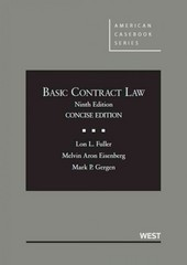Fuller, Eisenberg and Gergen's Basic Contract Law, Concise 9th 9th Edition 9780314200341 0314200347