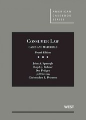 Spanogle, Rohner, Pridgen, Sovern, and Peterson's Consumer Law, Cases and Materials, 4th 4th Edition 9780314277398 0314277390