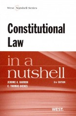 Barron and Dienes' Constitutional Law in a Nutshell, 8th 8th Edition 9780314281944 0314281940