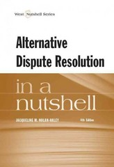 Nolan-Haley's Alternative Dispute Resolution in a Nutshell 4th Edition 9780314285324 0314285326