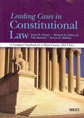 Leading Cases in Constitutional Law 2013th Edition 9780314288837 031428883X