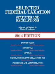 Lathrope's Selected Federal Taxation Statutes and Regulations 2014th Edition 9780314288981 0314288988