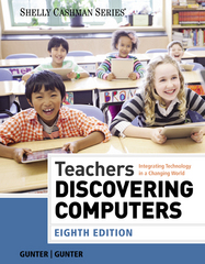 Teachers Discovering Computers 8th Edition 9781285845432 1285845439