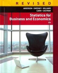 Statistics for Business & Economics, Revised 12th Edition 9781285846323 128584632X