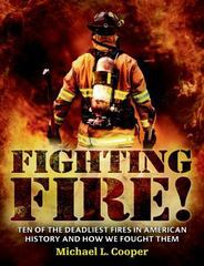 Fighting Fire! 1st Edition 9780805097146 0805097147