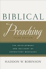 Biblical Preaching 3rd Edition 9780801049125 0801049121