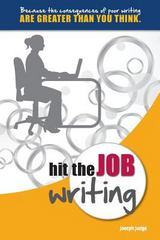 Hit the Job Writing 1st Edition 9780977409921 0977409929