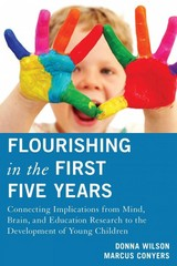 Flourishing in the First Five Years 1st Edition 9781475803181 1475803184