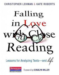 Falling in Love with Close Reading 1st Edition 9780325050843 0325050848