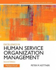 Excellence in Human Service Organization Management 2nd Edition 9780205088157 0205088155
