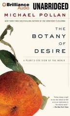 The Botany of Desire 1st Edition 9781480555297 1480555290