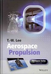 Aerospace Propulsion 1st Edition 9781118307984 1118307984