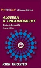 MyMathLab for Trigsted Algebra & Trigonometry -- Access Kit 2nd Edition 9780321923752 0321923758