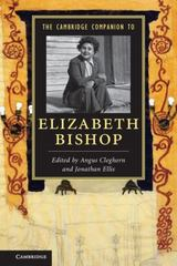 The Cambridge Companion to Elizabeth Bishop 1st Edition 9781107596405 1107596408