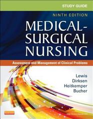 Study Guide for Medical-Surgical Nursing 9th Edition 9780323091473 0323091474