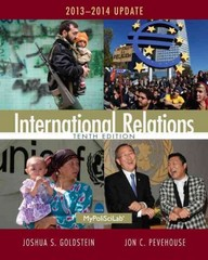International Relations, 2013-2014 Update 10th Edition 9780205971367 0205971369