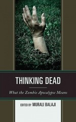Thinking Dead 1st Edition 9780739183823 0739183826