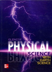 Glencoe Physical Science With Earth Science 1st Edition 9780078945823 0078945828