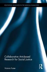 Collaborative Arts-based Research for Social Justice 1st Edition 9780415656924 0415656923
