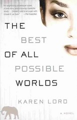 The Best of All Possible Worlds 1st Edition 9780345549341 0345549341
