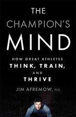 The Champion's Mind 1st Edition 9781623361488 1623361486