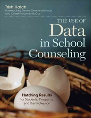 The Use of Data in School Counseling 1st Edition 9781452290256 1452290253
