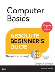 Computer Basics Absolute Beginner's Guide, Windows 8.1 Edition 7th Edition 9780789752338 0789752336