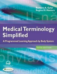 Medical Terminology Simplified 5th Edition 9780803639713 0803639716