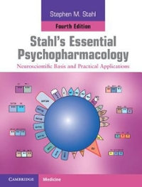 Stahl's Essential Psychopharmacology 4th Edition 9781139832595 113983259X