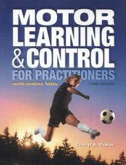 Motor Learning and Control for Practitioners, with Online Labs 3rd Edition 9781934432846 1934432849