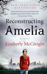 Reconstructing Amelia 1st Edition 9780062225443 0062225448