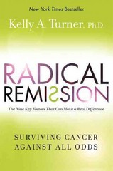Radical Remission 1st Edition 9780062268778 0062268775