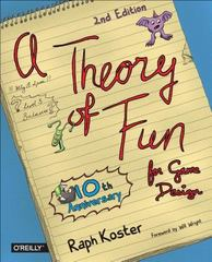 Theory of Fun for Game Design 2nd Edition 9781449363215 1449363210